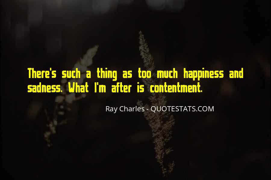 Happiness Then Sadness Quotes #147322