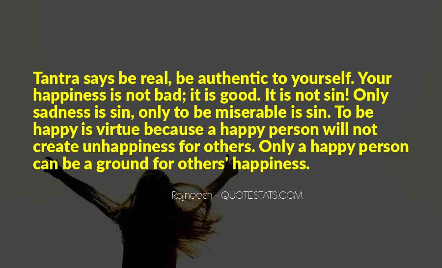 Happiness Then Sadness Quotes #173712