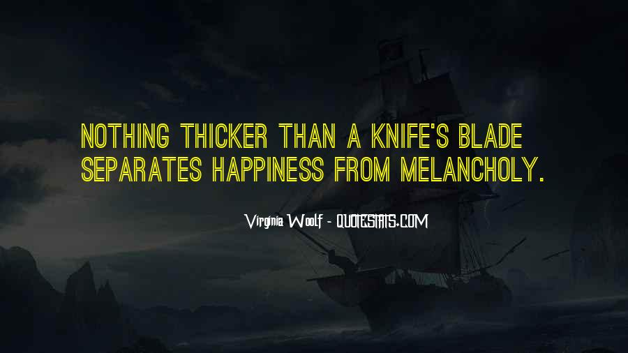 Happiness Then Sadness Quotes #251232
