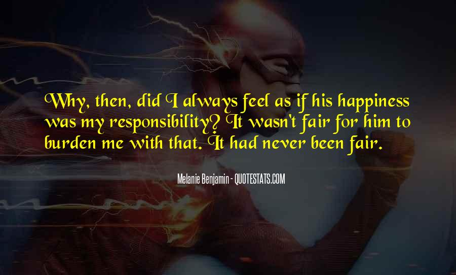 Happiness Then Sadness Quotes #682422