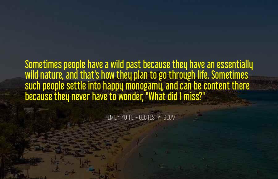 Happy And Content With Life Quotes #1250883
