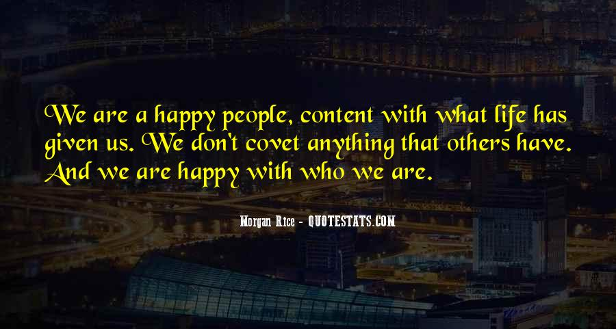 Happy And Content With Life Quotes #1449579