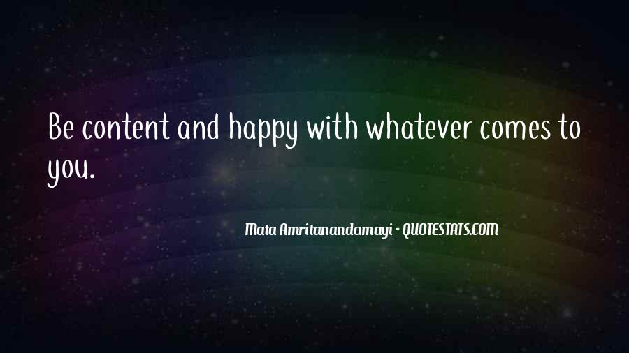 Happy And Content With Life Quotes #1487814