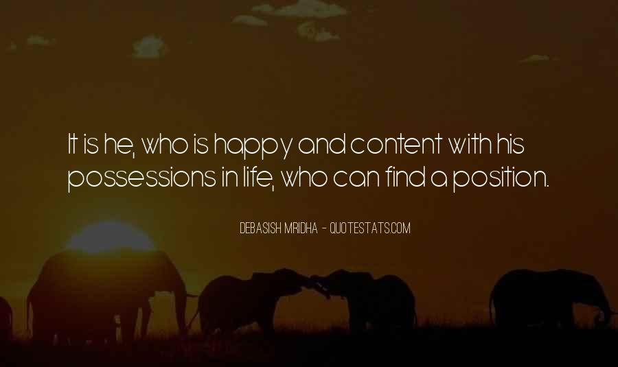 Happy And Content With Life Quotes #1603014