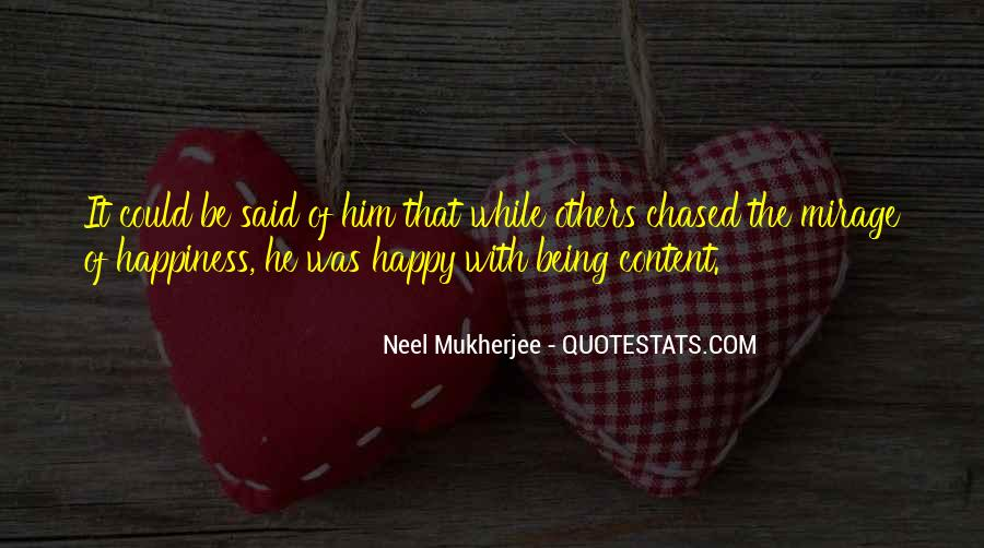 Happy And Content With Life Quotes #1708989