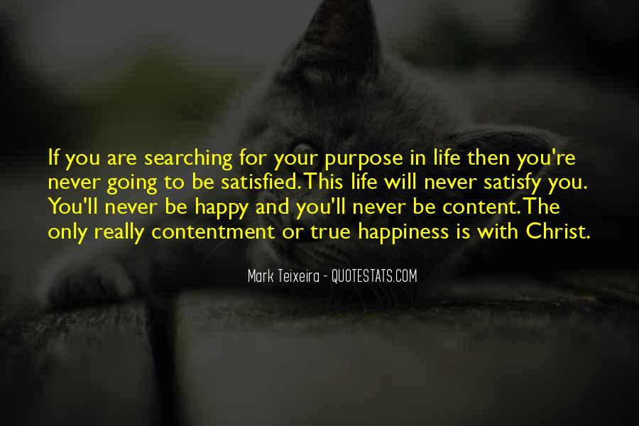 Happy And Content With Life Quotes #373345