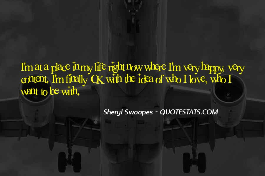 Happy And Content With Life Quotes #937483
