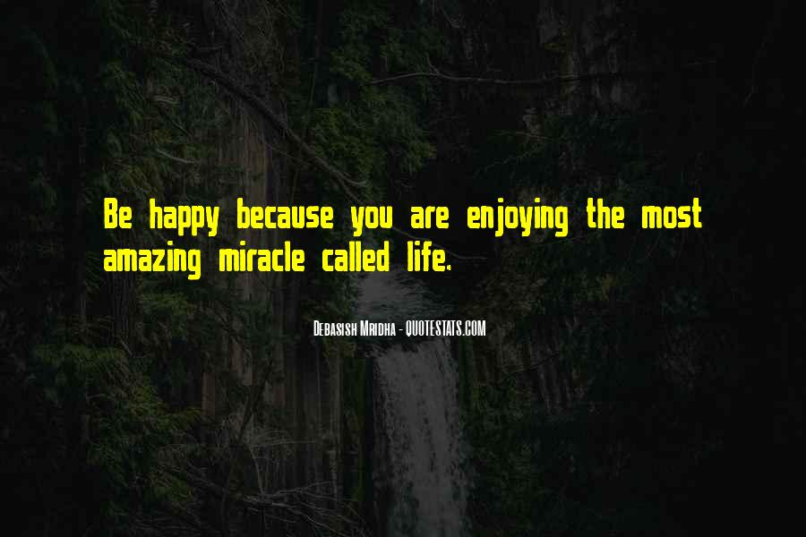 Happy And Enjoying Life Quotes #12866