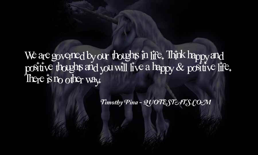 Happy And Positive Quotes #1056135