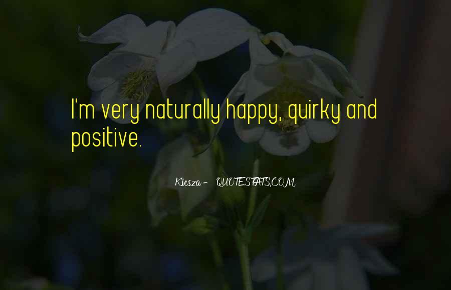 Happy And Positive Quotes #1232066