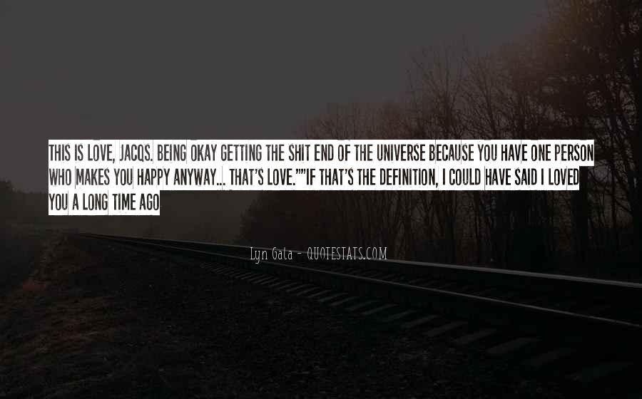 Happy Because Of Love Quotes #1217359