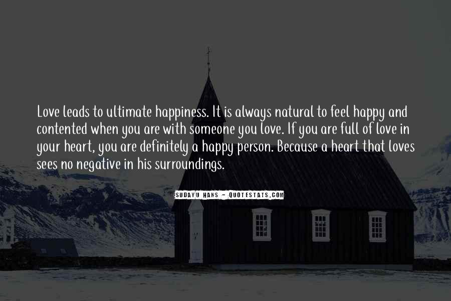 Happy Because Of Love Quotes #1442487