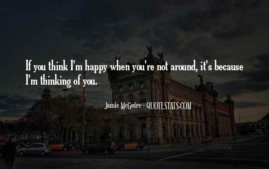 Happy Because Of Love Quotes #1443611
