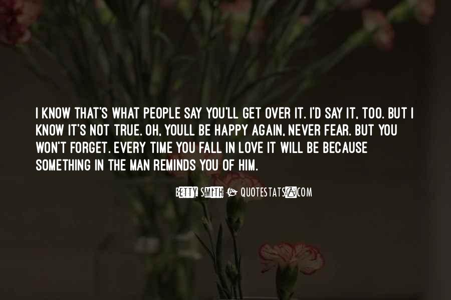 Happy Because Of Love Quotes #1504101