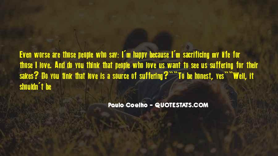Happy Because Of Love Quotes #1508794