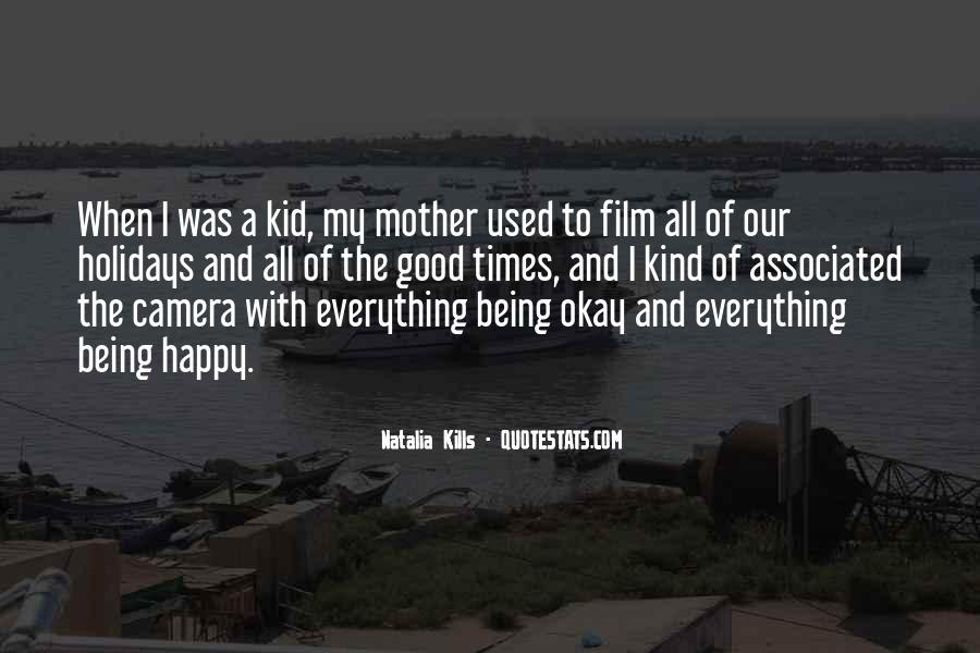 Happy Being A Mother Quotes #1198842