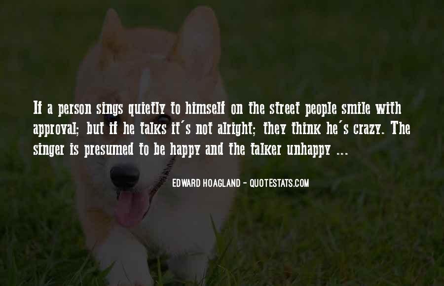 Happy But Unhappy Quotes #1011631