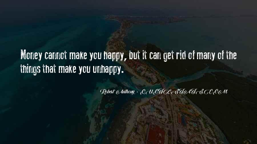 Happy But Unhappy Quotes #1052451