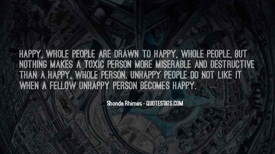 Happy But Unhappy Quotes #1304273