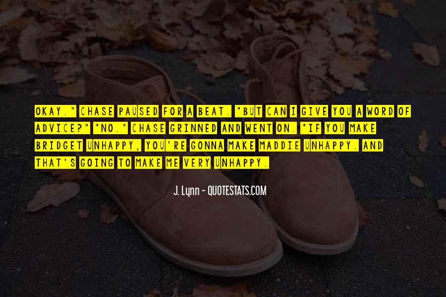 Happy But Unhappy Quotes #1364120