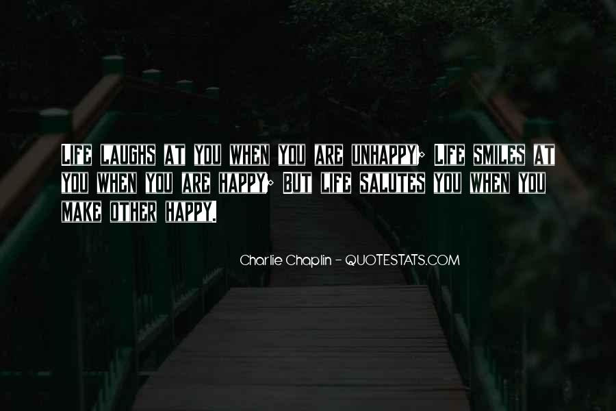 Happy But Unhappy Quotes #1364503