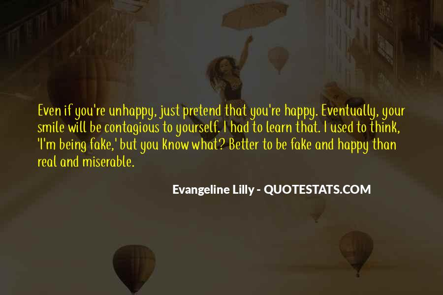 Happy But Unhappy Quotes #1377622