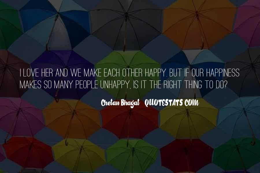 Happy But Unhappy Quotes #1377985