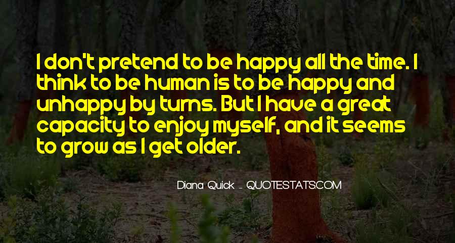 Happy But Unhappy Quotes #1478174