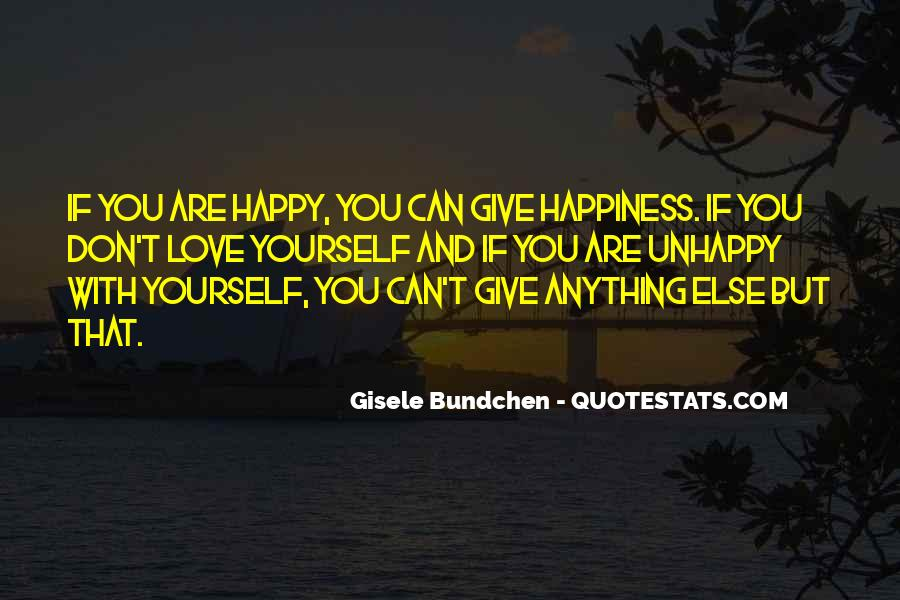 Happy But Unhappy Quotes #1612534