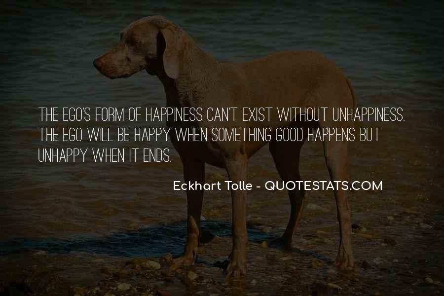 Happy But Unhappy Quotes #174125