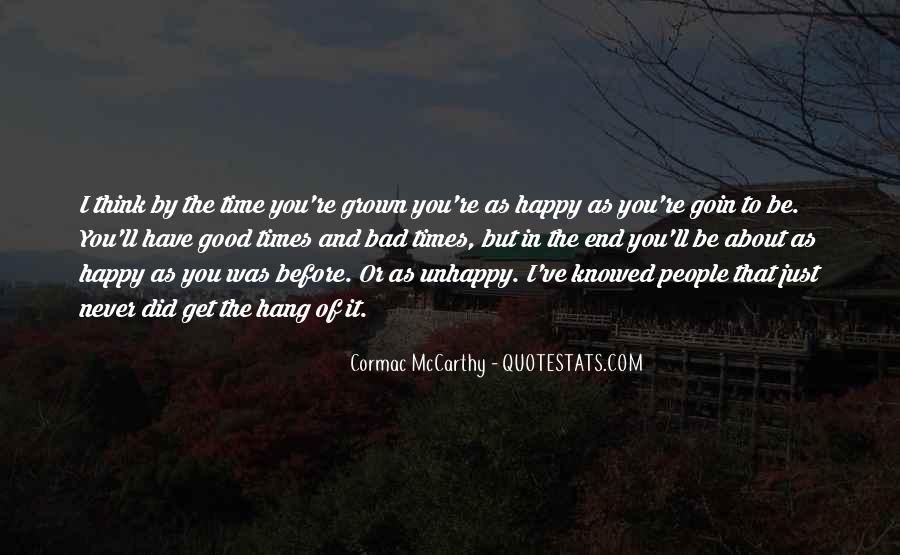 Happy But Unhappy Quotes #1746931
