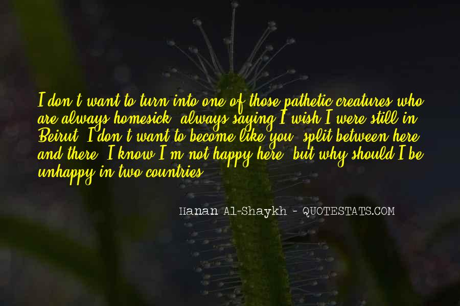 Happy But Unhappy Quotes #1871204