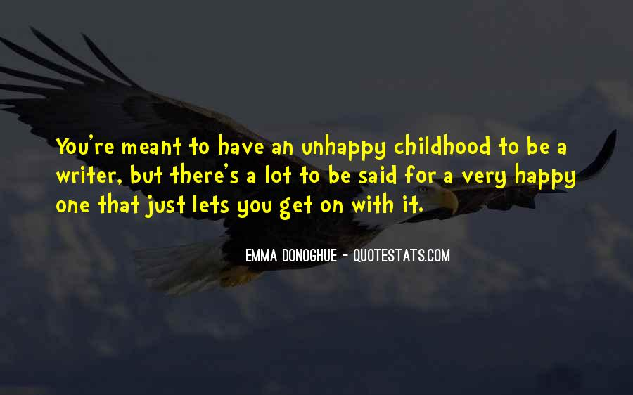 Happy But Unhappy Quotes #268714