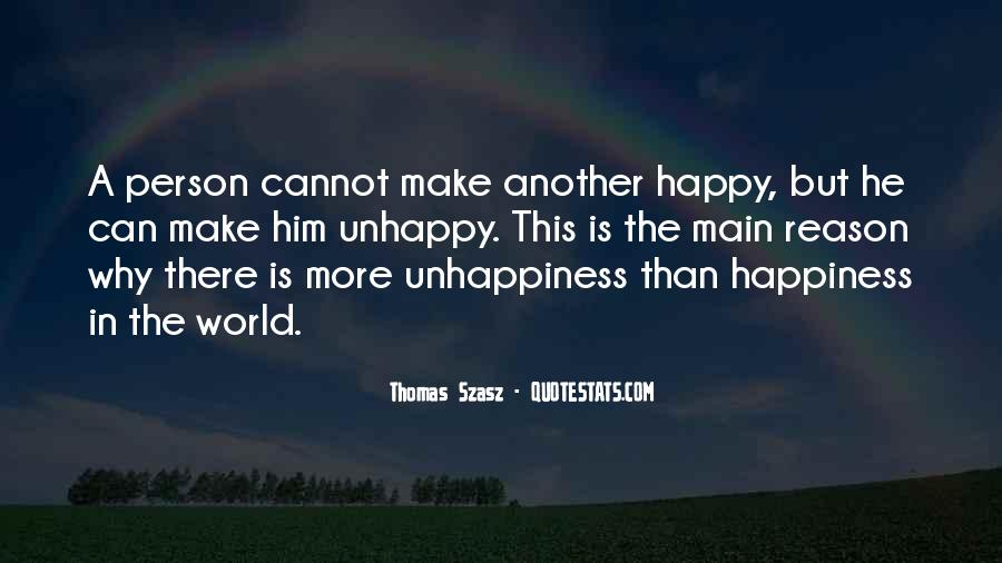 Happy But Unhappy Quotes #328821