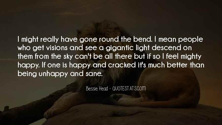 Happy But Unhappy Quotes #368867