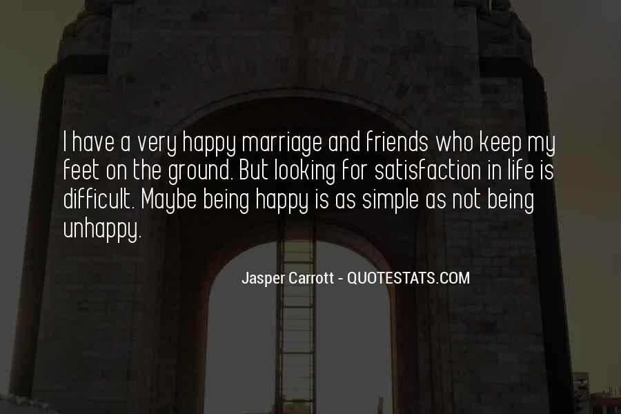 Happy But Unhappy Quotes #396317