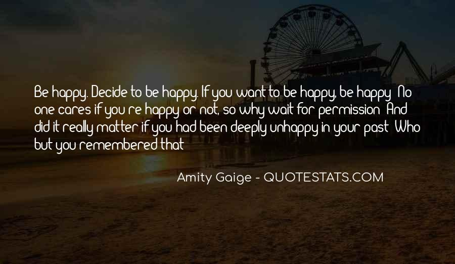 Happy But Unhappy Quotes #638019