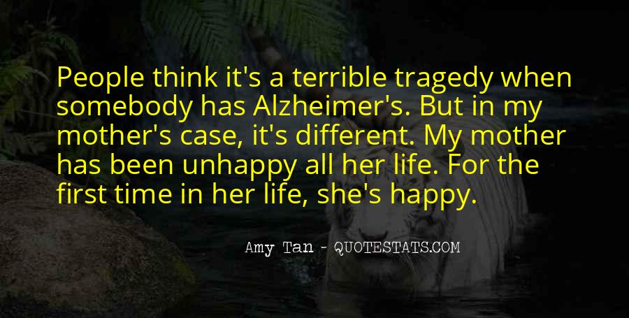 Happy But Unhappy Quotes #862036