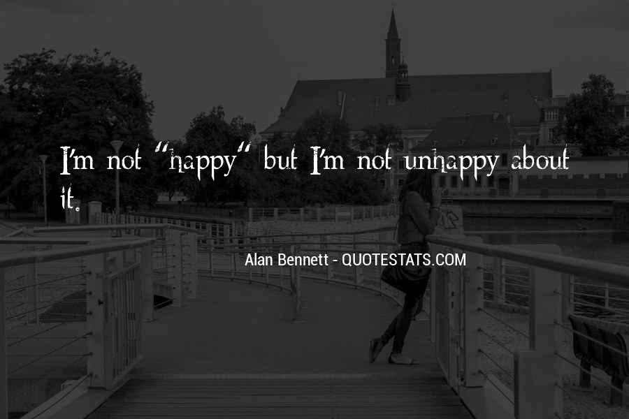 Happy But Unhappy Quotes #89369