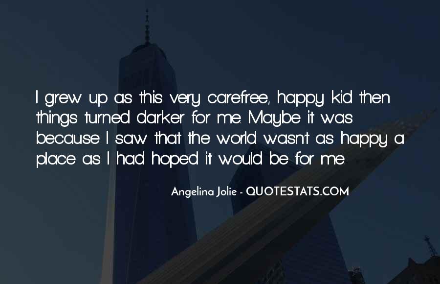 Happy Carefree Quotes #1465353
