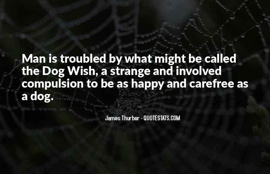 Happy Carefree Quotes #1470699