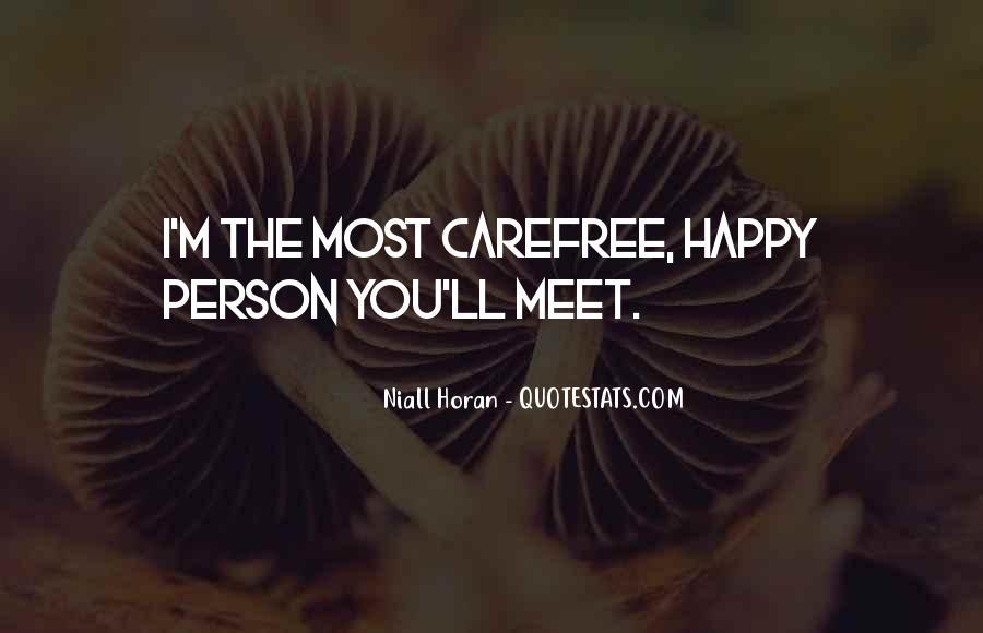 Happy Carefree Quotes #1470713
