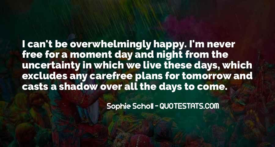Happy Carefree Quotes #1519195