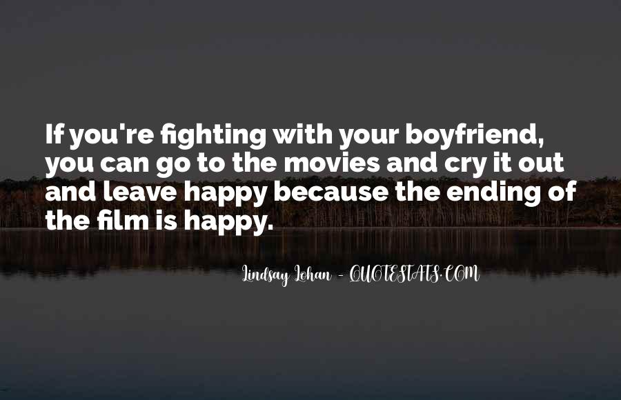 Top 36 Happy For My Boyfriend Quotes: Famous Quotes ...