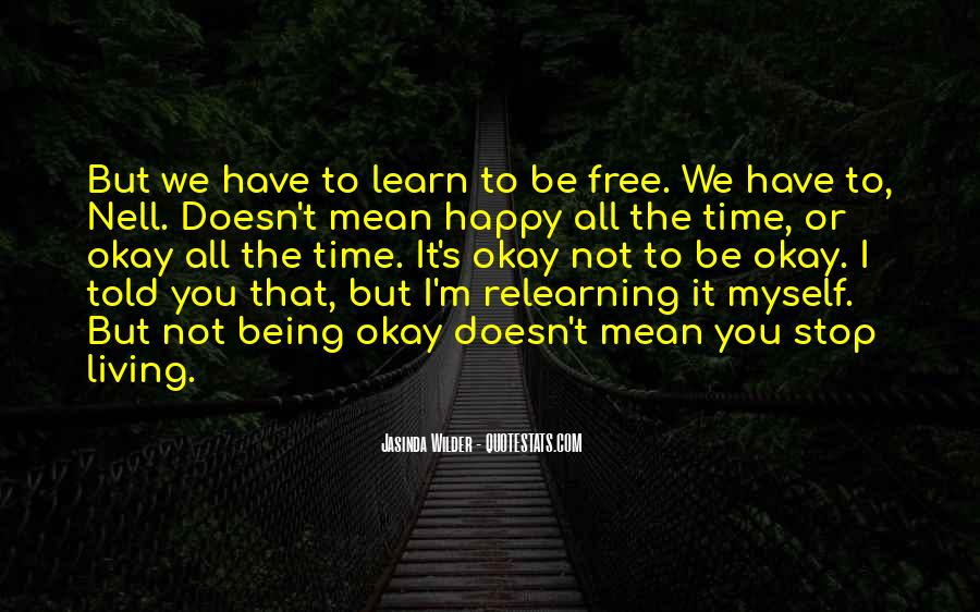 Happy Life Time Quotes #227178