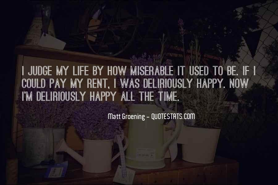 Happy Life Time Quotes #264601