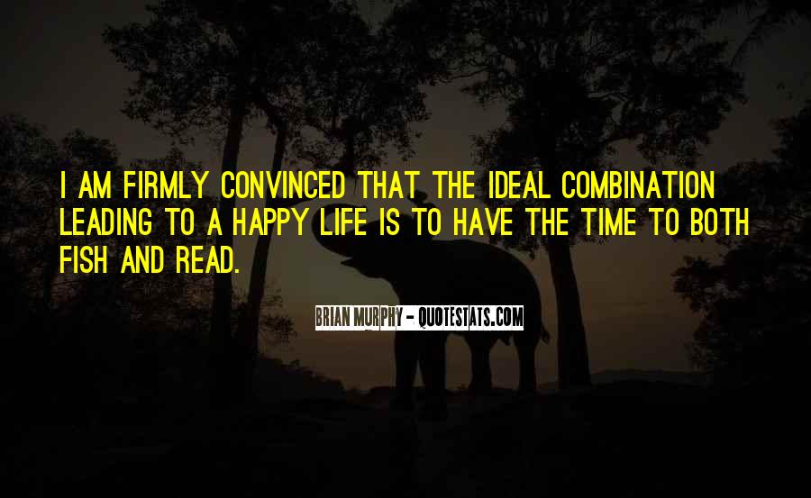 Happy Life Time Quotes #369562