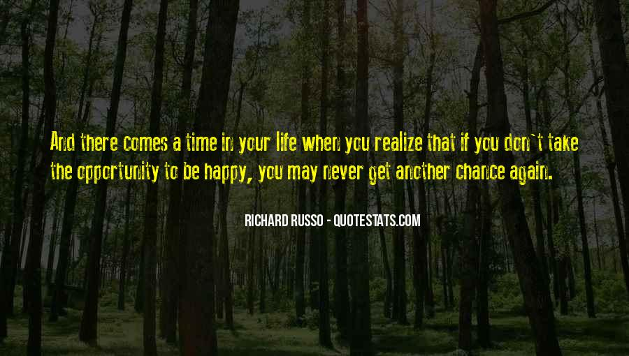 Happy Life Time Quotes #395290