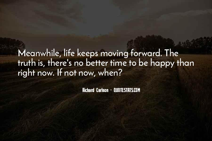 Happy Life Time Quotes #447501