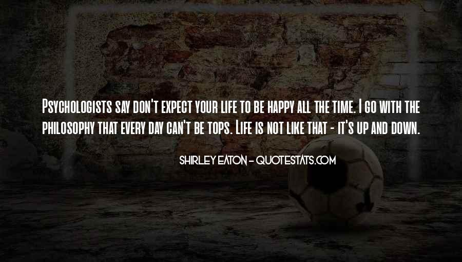 Happy Life Time Quotes #505601